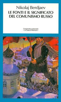 Le fonti e il significato del comunismo russo