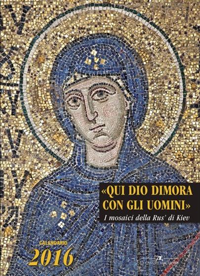 «Qui Dio dimora con gli uomini». I mosaici della Rus' di Kiev Image