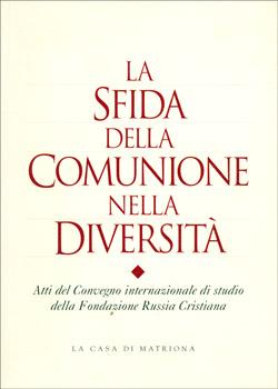 La sfida della comunione nella diversità