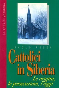 Cattolici in Siberia