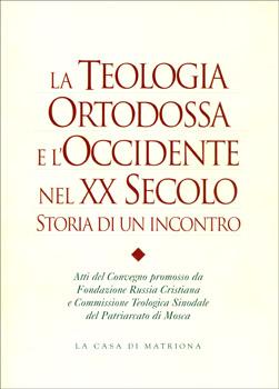 La teologia ortodossa e l'Occidente nel XX secolo