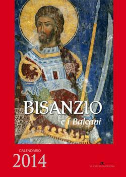 Bisanzio e i Balcani (Calendario 2014)