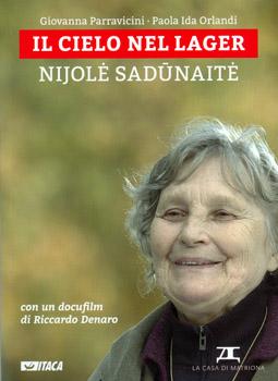 Il cielo nel lager: Nijole Sadunaite