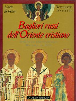 Bagliori russi dell'oriente cristiano. L'arte di Pskov Image