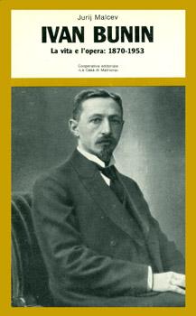 Ivan Bunin, La vita e l'opera