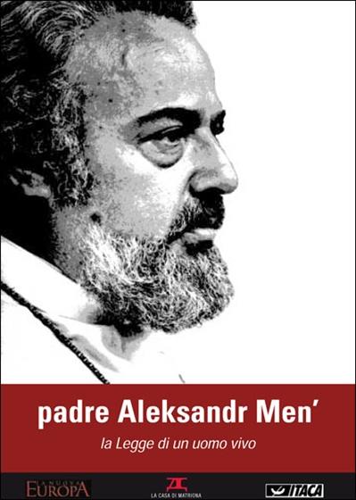 padre aleksandr Men' - La Legge di un uomo vivo
