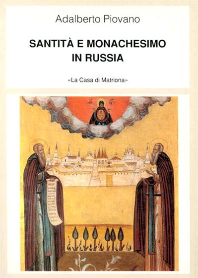 Santità e monachesimo in Russia