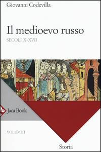 G. Codevilla, Storia della Russia e dei Paesi limitrofi. Chiesa e Impero