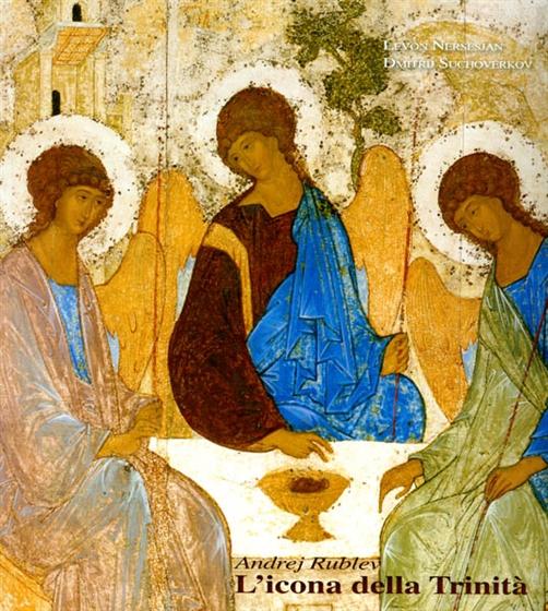 Andrej Rublev. L'icona della Trinità Image
