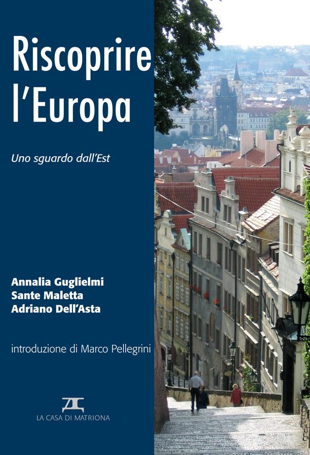 Pubblicazioni • Riscoprire l'Europa. Uno sguardo dall'Est